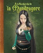A la recherche de la Mandragore (Glénat - Novembre 2010) - couv-mandragore-site-glenat.jpg - BRUCERO