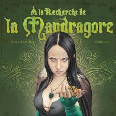 BRUCERO : A la recherche de la Mandragore (Glénat - Novembre 2010)