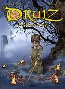 Druiz - La prophétie perdue (Glénat - Novembre 2014) - couv-druiz-site-glenat.jpg - BRUCERO