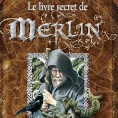 BRUCERO : Le livre secret de Merlin (Vent des Savanes - Novembre 2007)