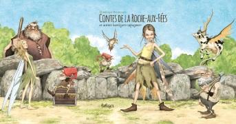 Les Contes de la Roche aux Fées (Editions Beluga - juillet 2016) - couverture-contes-de-la-roche-aux-fees-avec-rabats.jpg - BRUCERO